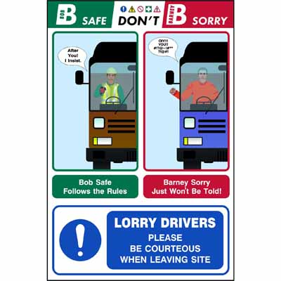 Lorry drivers - Please be courteous... (Bob & Barney)
