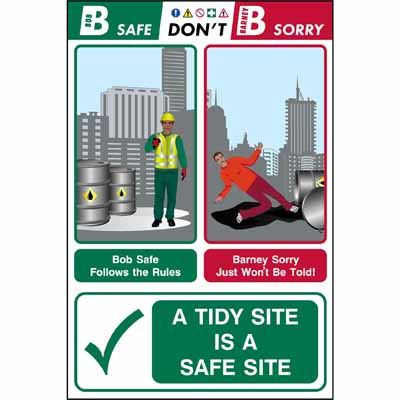 A tidy site is a safe site (Bob & Barney)
