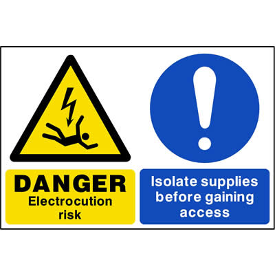 Electrocution risk - Isolate supplies before gaining access