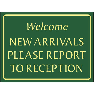 Welcome - New arrivals please report to reception, campsite sign