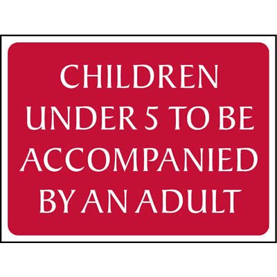 Children under 5 to be accompanied by an adult