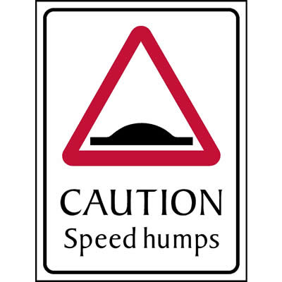 Caution - Speed humps