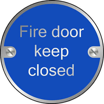 Fire door keep closed (Disc)