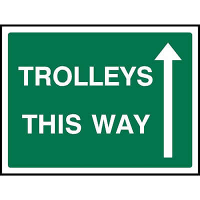 Trolleys this way (Ahead)