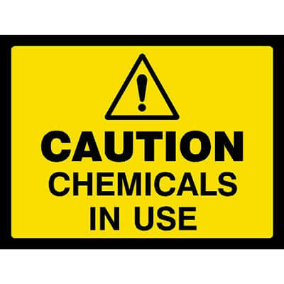 Caution - Chemicals in use