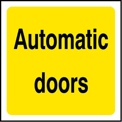 Automatic doors sign