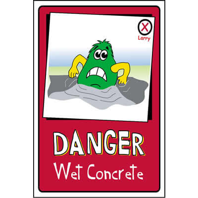 Danger - Wet concrete (Larry)