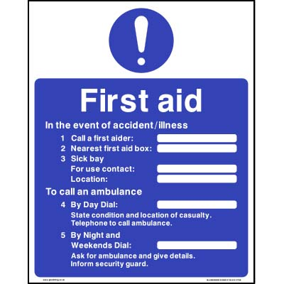 First Aid - In the event of accident/illness...