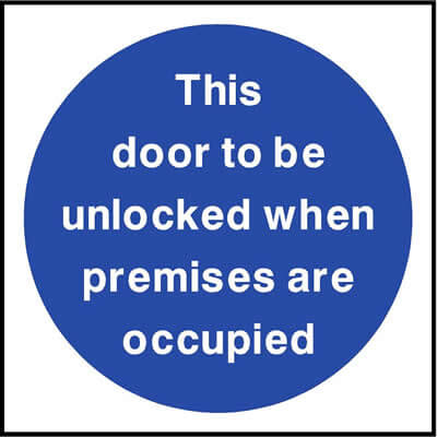 Door to be unlocked when premises are occupied