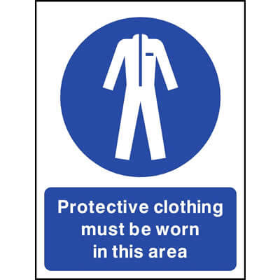 Protective clothing must be worn in this area - safety signs