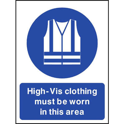 High-vis clothing must be worn in this area