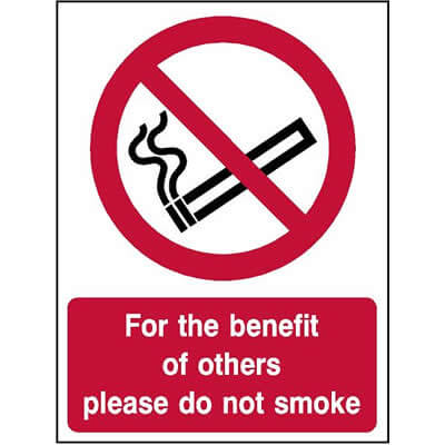 For the benefit of others please do not smoke