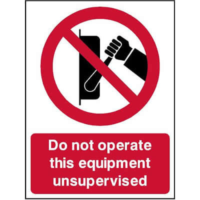 Do not operate this equipment unsupervised
