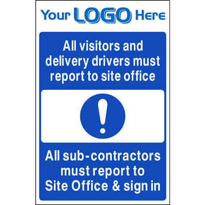 All sub-contractors must report to... (Quickfit)
