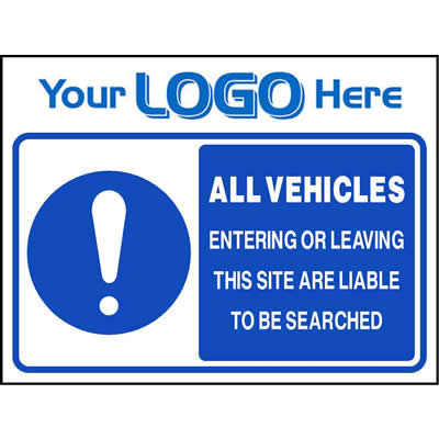 All vehicles are liable to be searched (Quickfit)