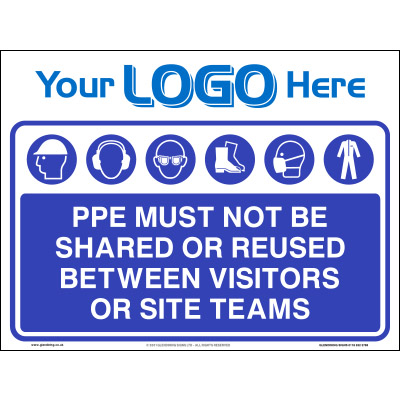 PPE must not be shared or reused sign (Quickfit)