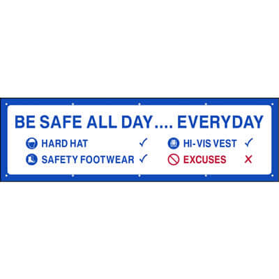 Be safe all day...everyday (Banner)